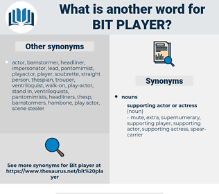 bit player, synonym bit player, another word for bit player, words like bit player, thesaurus bit player