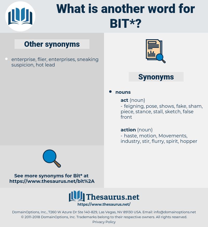 bit, synonym bit, another word for bit, words like bit, thesaurus bit