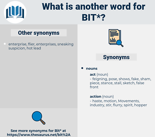 bit, synonym bit, another word for bit, words like bit, thesaurus bit