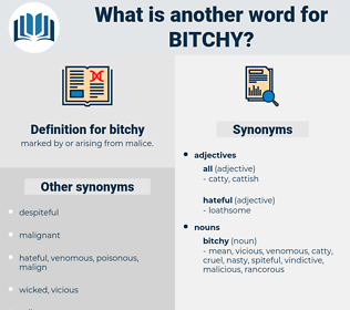 bitchy, synonym bitchy, another word for bitchy, words like bitchy, thesaurus bitchy