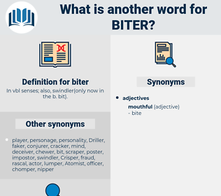 biter, synonym biter, another word for biter, words like biter, thesaurus biter