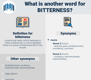 bitterness, synonym bitterness, another word for bitterness, words like bitterness, thesaurus bitterness