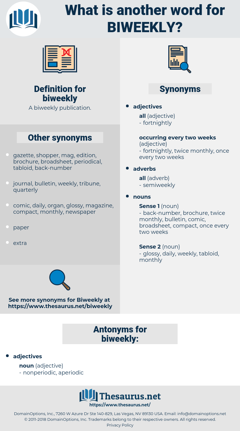 biweekly, synonym biweekly, another word for biweekly, words like biweekly, thesaurus biweekly