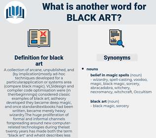 black art, synonym black art, another word for black art, words like black art, thesaurus black art