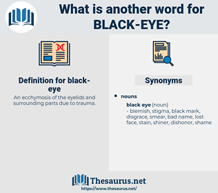 black eye, synonym black eye, another word for black eye, words like black eye, thesaurus black eye