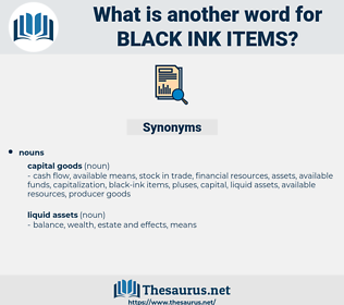 black ink items, synonym black ink items, another word for black ink items, words like black ink items, thesaurus black ink items