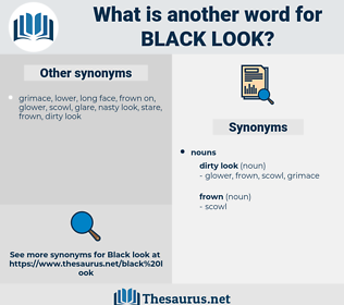 black look, synonym black look, another word for black look, words like black look, thesaurus black look