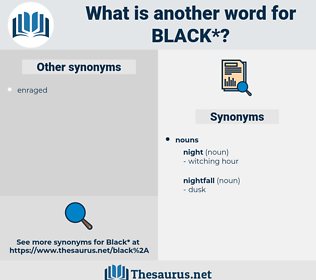 black, synonym black, another word for black, words like black, thesaurus black