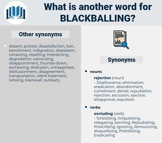 Blackballing, synonym Blackballing, another word for Blackballing, words like Blackballing, thesaurus Blackballing
