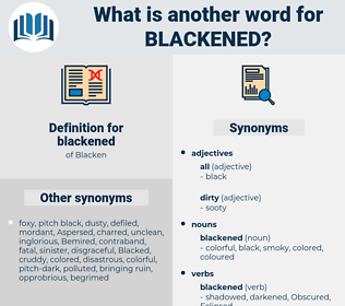 blackened, synonym blackened, another word for blackened, words like blackened, thesaurus blackened