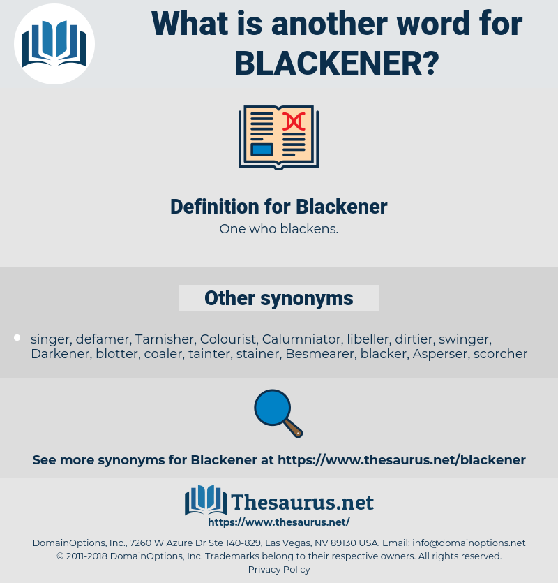 Blackener, synonym Blackener, another word for Blackener, words like Blackener, thesaurus Blackener