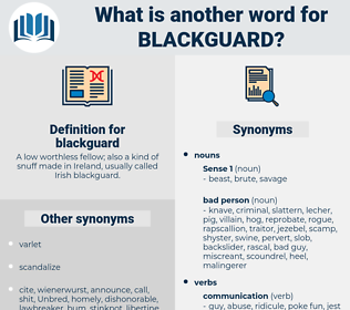 blackguard, synonym blackguard, another word for blackguard, words like blackguard, thesaurus blackguard