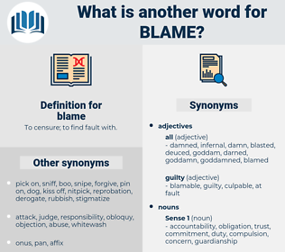 blame, synonym blame, another word for blame, words like blame, thesaurus blame