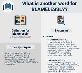 blamelessly, synonym blamelessly, another word for blamelessly, words like blamelessly, thesaurus blamelessly