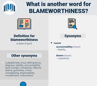 blameworthiness, synonym blameworthiness, another word for blameworthiness, words like blameworthiness, thesaurus blameworthiness