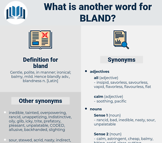 bland, synonym bland, another word for bland, words like bland, thesaurus bland
