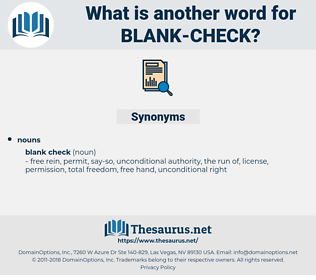 blank check, synonym blank check, another word for blank check, words like blank check, thesaurus blank check
