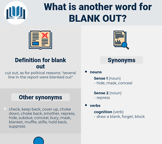 blank out, synonym blank out, another word for blank out, words like blank out, thesaurus blank out