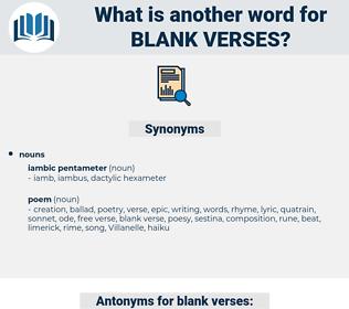 blank verses, synonym blank verses, another word for blank verses, words like blank verses, thesaurus blank verses