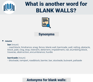 blank walls, synonym blank walls, another word for blank walls, words like blank walls, thesaurus blank walls