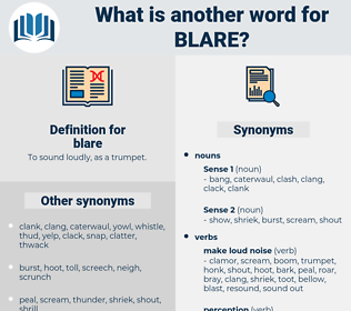 blare, synonym blare, another word for blare, words like blare, thesaurus blare
