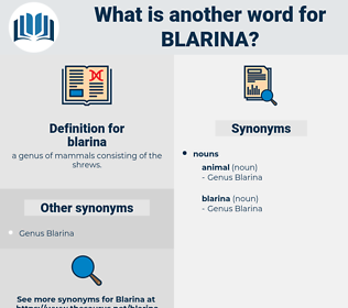 blarina, synonym blarina, another word for blarina, words like blarina, thesaurus blarina