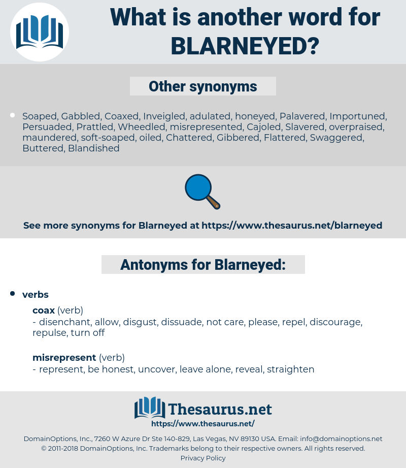 Blarneyed, synonym Blarneyed, another word for Blarneyed, words like Blarneyed, thesaurus Blarneyed