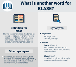 blase, synonym blase, another word for blase, words like blase, thesaurus blase