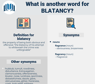 blatancy, synonym blatancy, another word for blatancy, words like blatancy, thesaurus blatancy