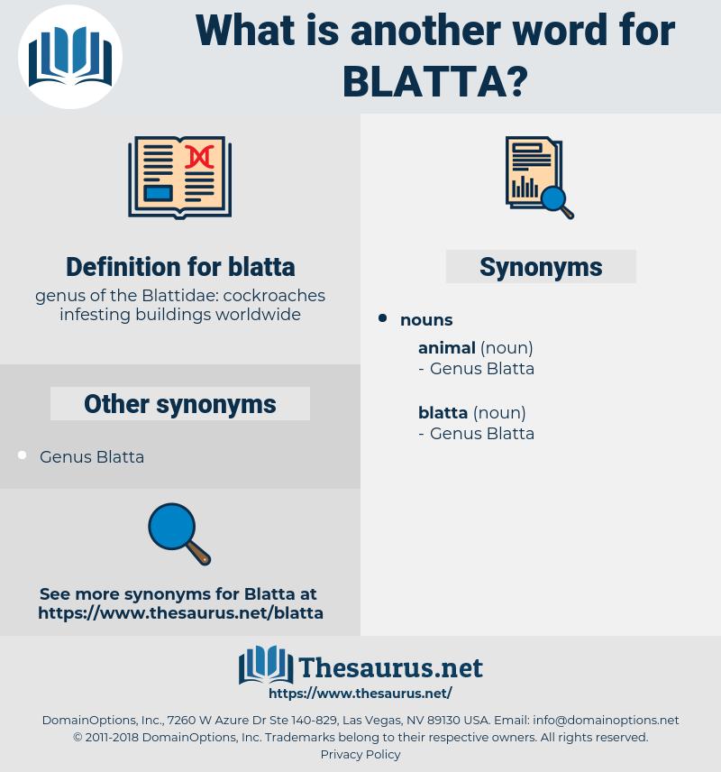 blatta, synonym blatta, another word for blatta, words like blatta, thesaurus blatta