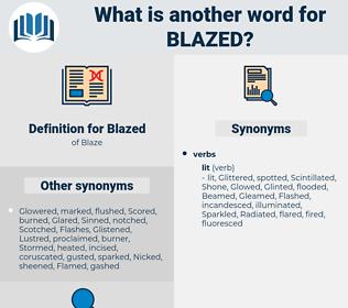 Blazed, synonym Blazed, another word for Blazed, words like Blazed, thesaurus Blazed