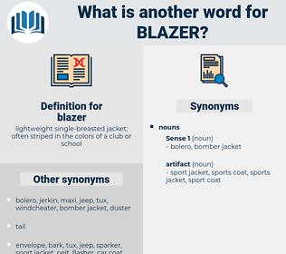 blazer, synonym blazer, another word for blazer, words like blazer, thesaurus blazer