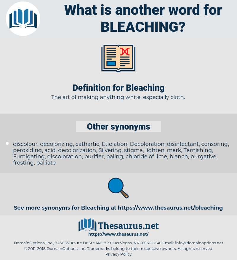 Bleaching, synonym Bleaching, another word for Bleaching, words like Bleaching, thesaurus Bleaching