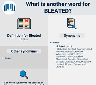 Bleated, synonym Bleated, another word for Bleated, words like Bleated, thesaurus Bleated