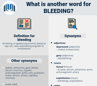 bleeding, synonym bleeding, another word for bleeding, words like bleeding, thesaurus bleeding