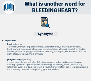 bleedingheart, synonym bleedingheart, another word for bleedingheart, words like bleedingheart, thesaurus bleedingheart