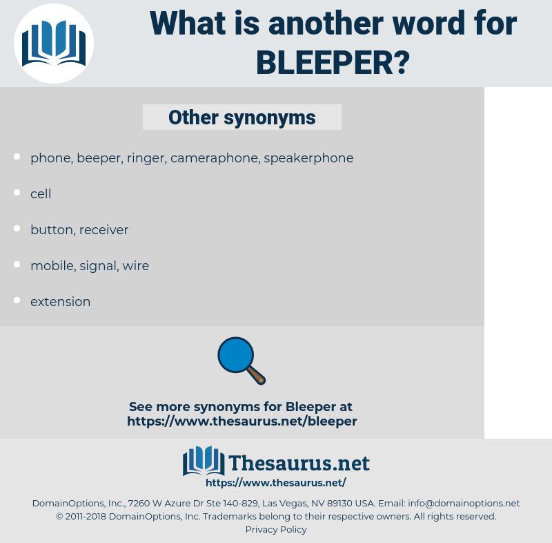 bleeper, synonym bleeper, another word for bleeper, words like bleeper, thesaurus bleeper
