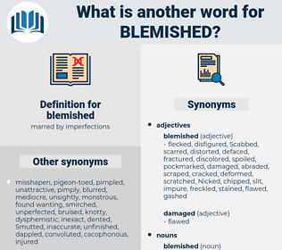 blemished, synonym blemished, another word for blemished, words like blemished, thesaurus blemished