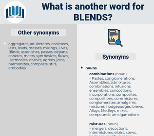 blends, synonym blends, another word for blends, words like blends, thesaurus blends