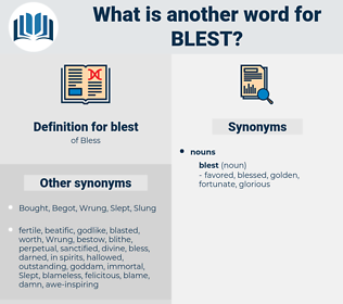 blest, synonym blest, another word for blest, words like blest, thesaurus blest