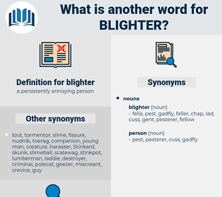 blighter, synonym blighter, another word for blighter, words like blighter, thesaurus blighter