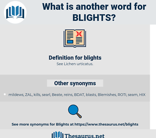 blights, synonym blights, another word for blights, words like blights, thesaurus blights
