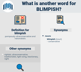 blimpish, synonym blimpish, another word for blimpish, words like blimpish, thesaurus blimpish