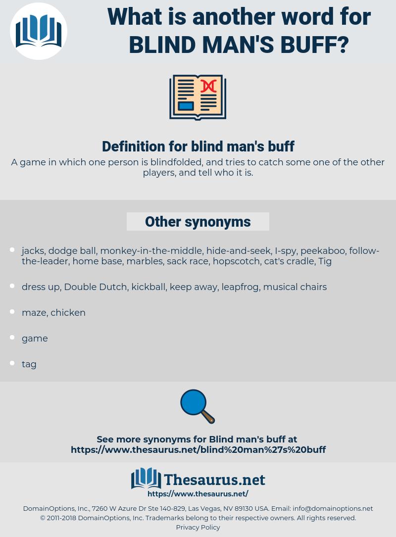 Oh querido herida Iluminar  Synonyms for BLIND MAN'S BUFF - Thesaurus.net