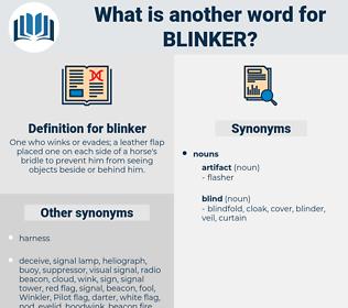 blinker, synonym blinker, another word for blinker, words like blinker, thesaurus blinker