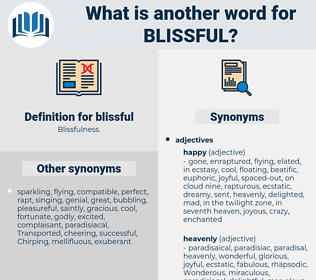 blissful, synonym blissful, another word for blissful, words like blissful, thesaurus blissful