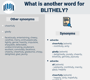 blithely, synonym blithely, another word for blithely, words like blithely, thesaurus blithely