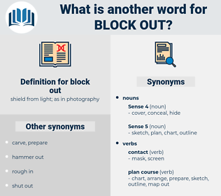 block out, synonym block out, another word for block out, words like block out, thesaurus block out