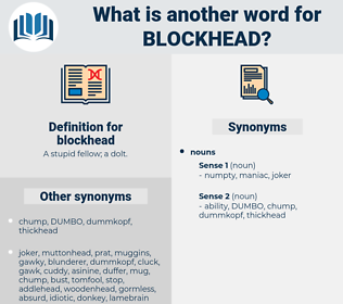 blockhead, synonym blockhead, another word for blockhead, words like blockhead, thesaurus blockhead