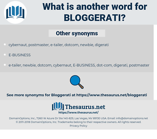 bloggerati, synonym bloggerati, another word for bloggerati, words like bloggerati, thesaurus bloggerati
